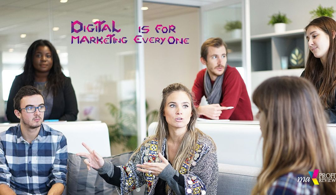 Digital Marketing Is For Everyone Review